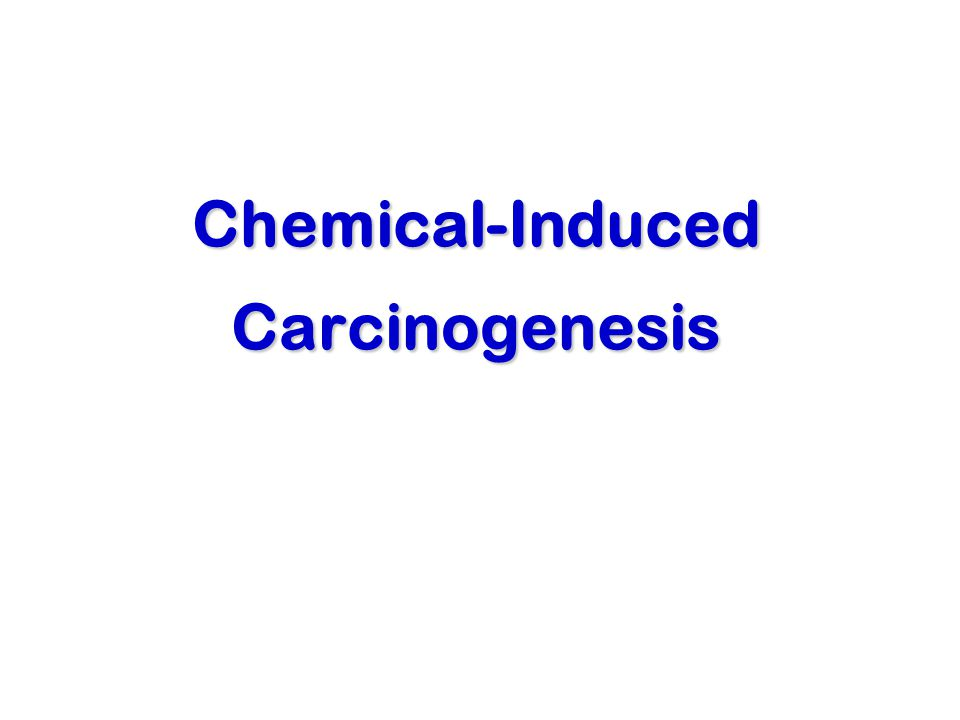 Chemical-Induced Carcinogenesis