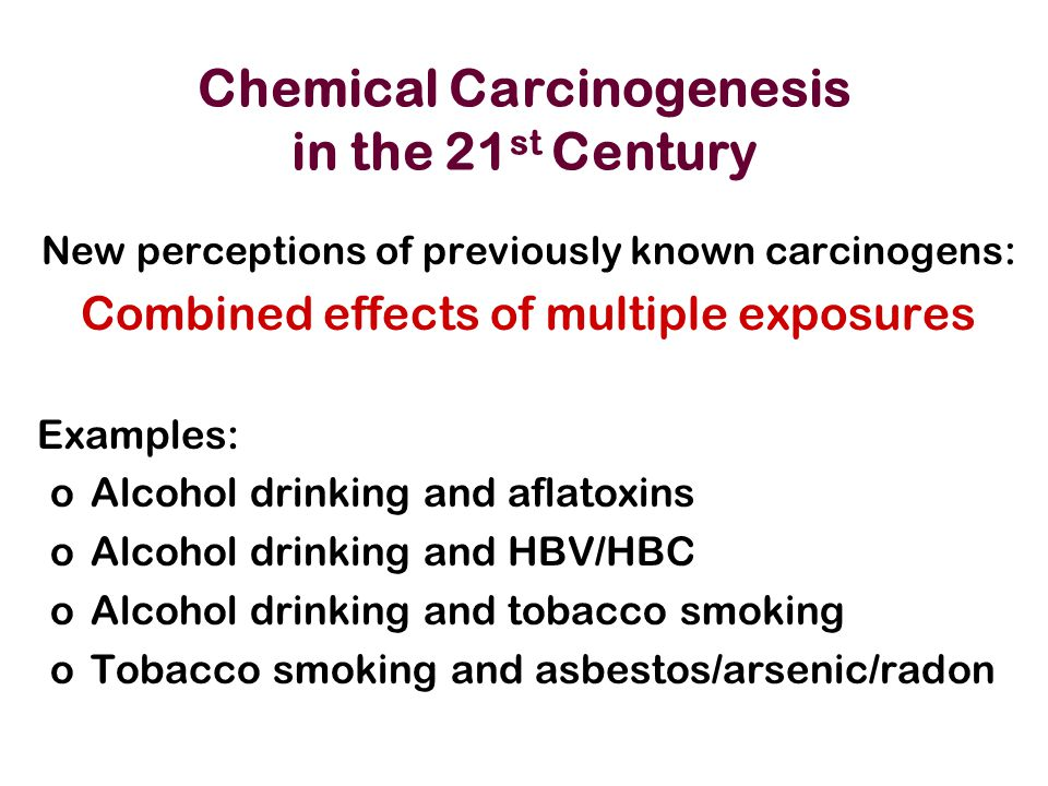 Chemical Carcinogenesis in the 21st Century