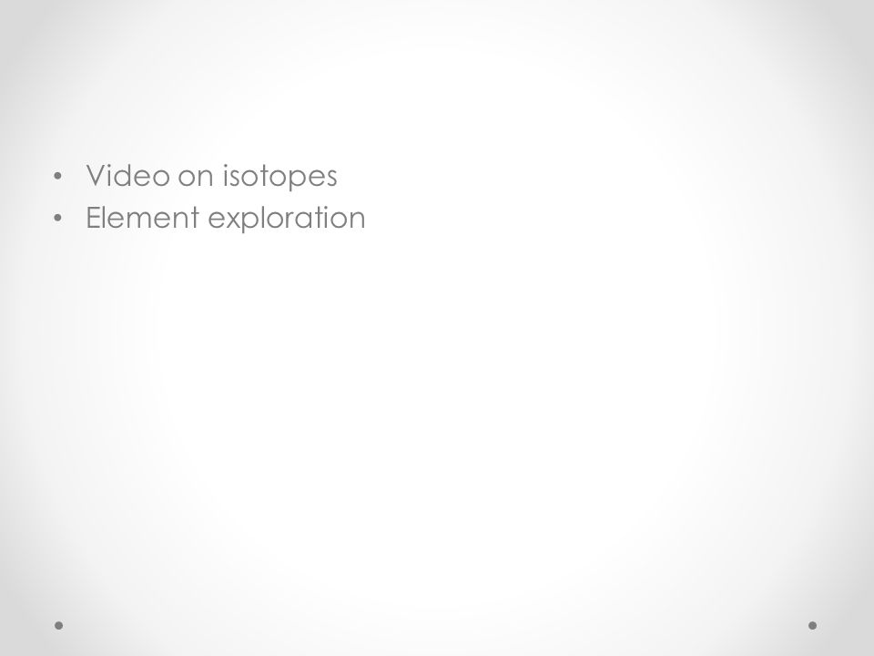 Video on isotopes Element exploration