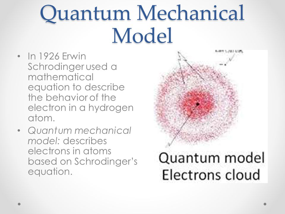 quantum mechanical model
