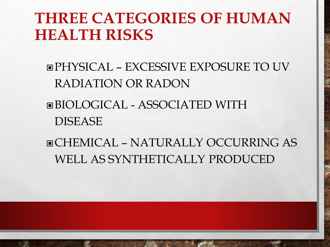 Three categories of human health risks