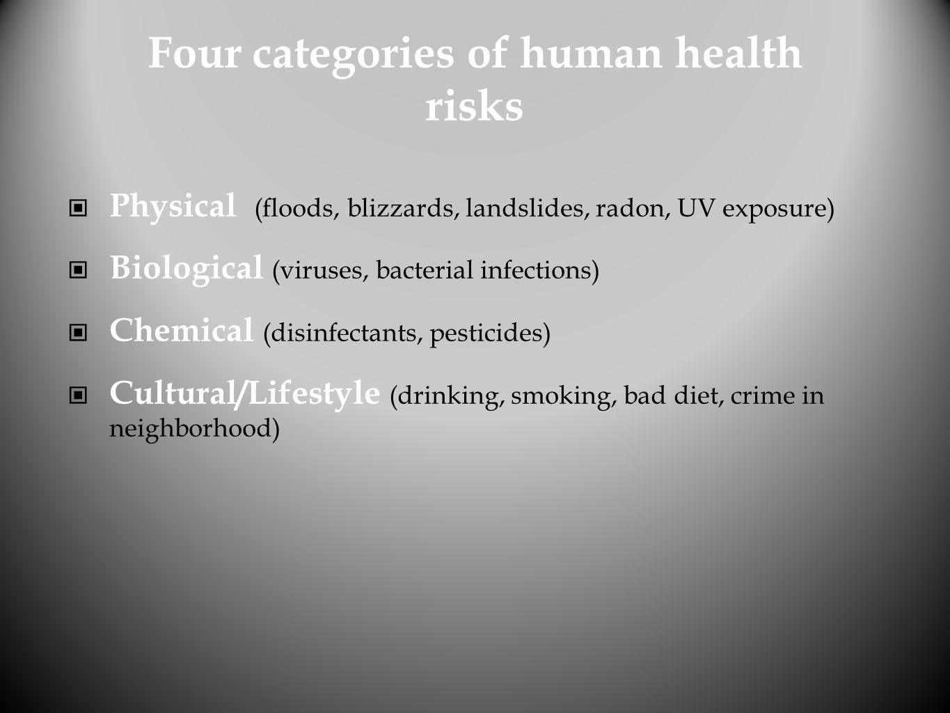 Four categories of human health risks
