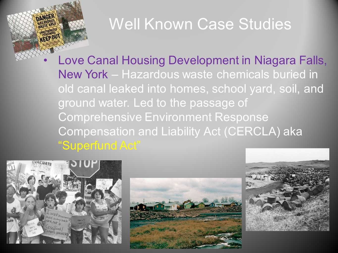 Well Known Case Studies