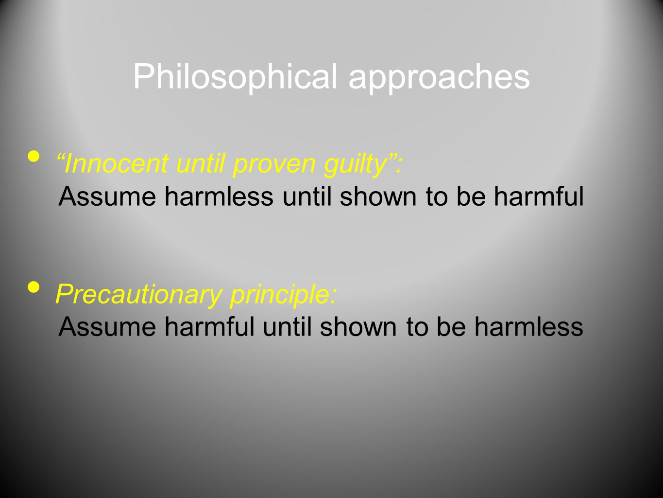 Philosophical approaches