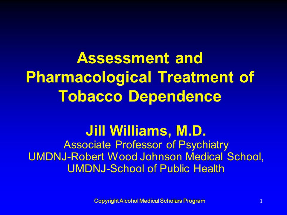 Assessment and Pharmacological Treatment of Tobacco Dependence