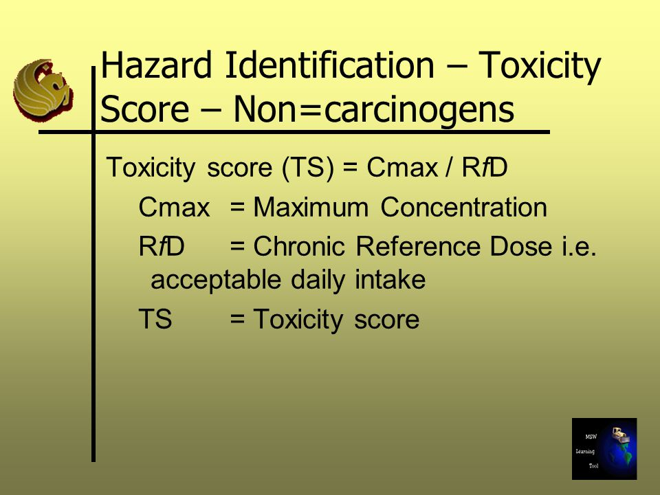 Hazard Identification – Toxicity Score – Non=carcinogens