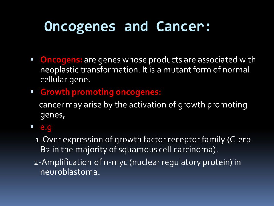 Oncogenes and Cancer: