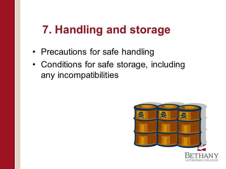 7. Handling and storage Precautions for safe handling