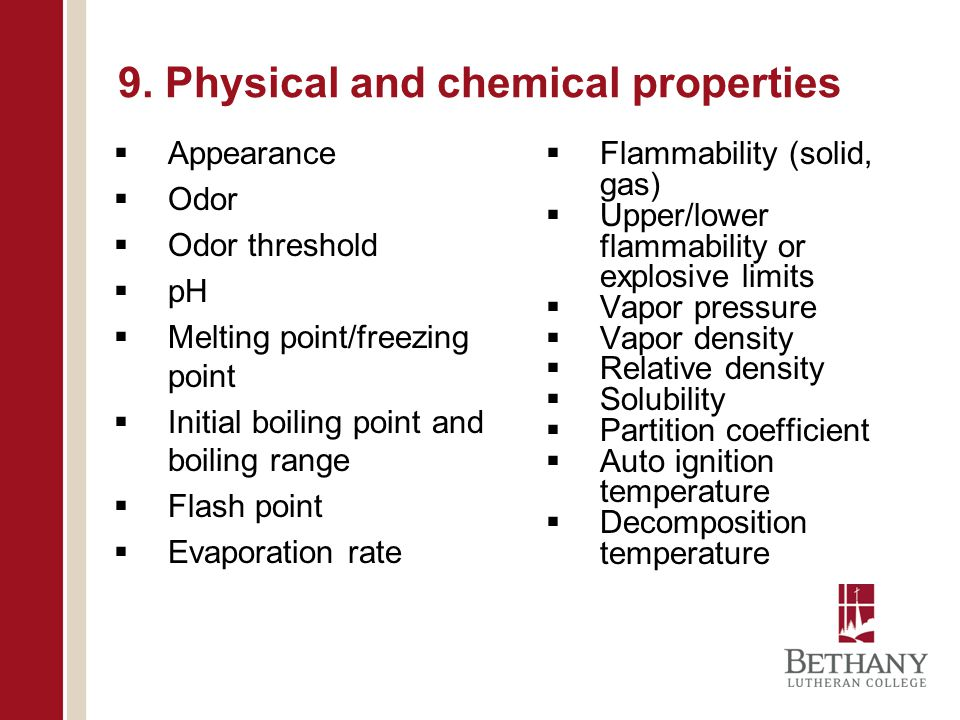 9. Physical and chemical properties