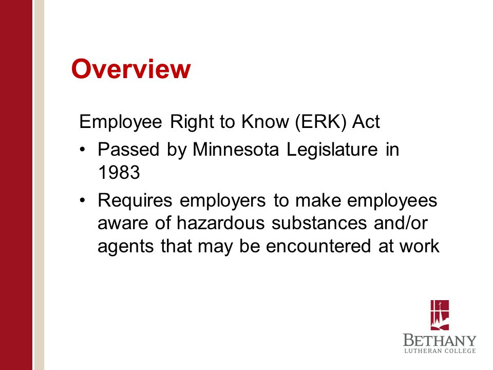 Overview Employee Right to Know (ERK) Act