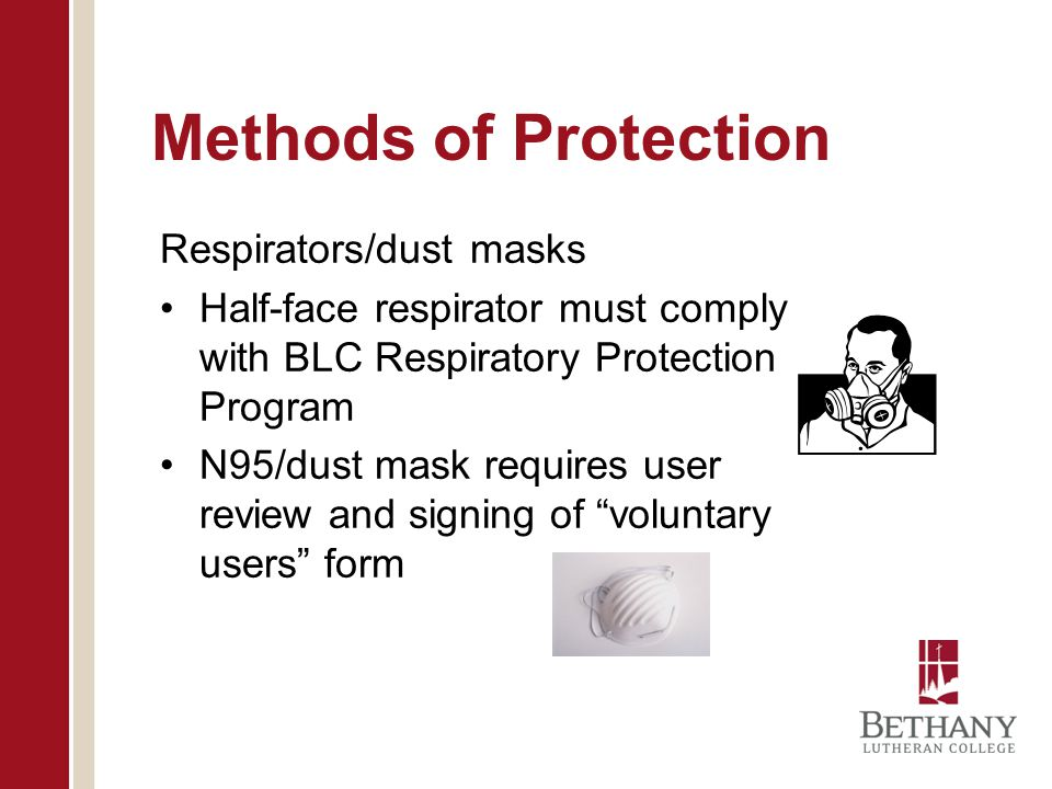 Methods of Protection Respirators/dust masks