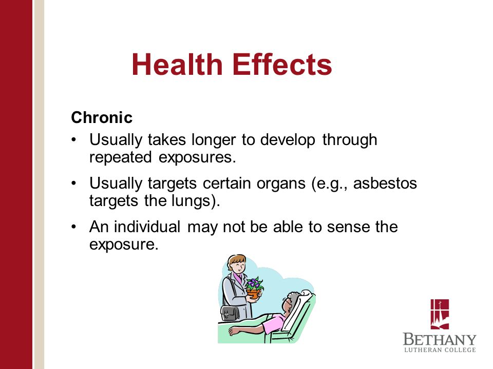 Health Effects Chronic