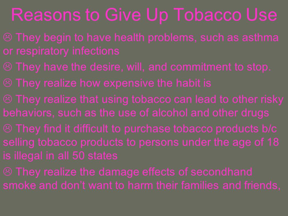 Reasons to Give Up Tobacco Use