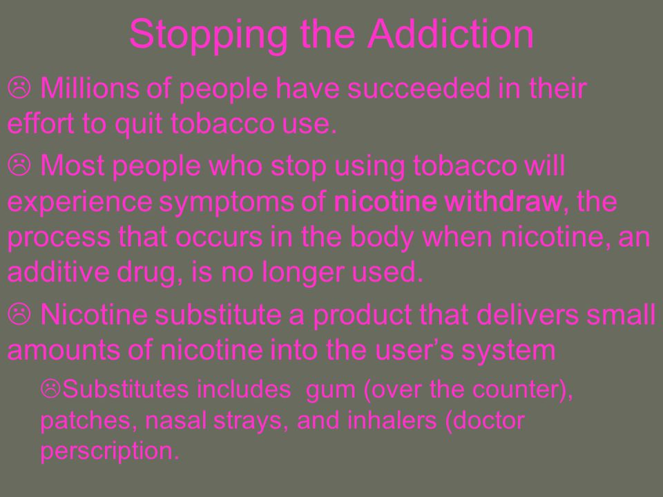 Stopping the Addiction