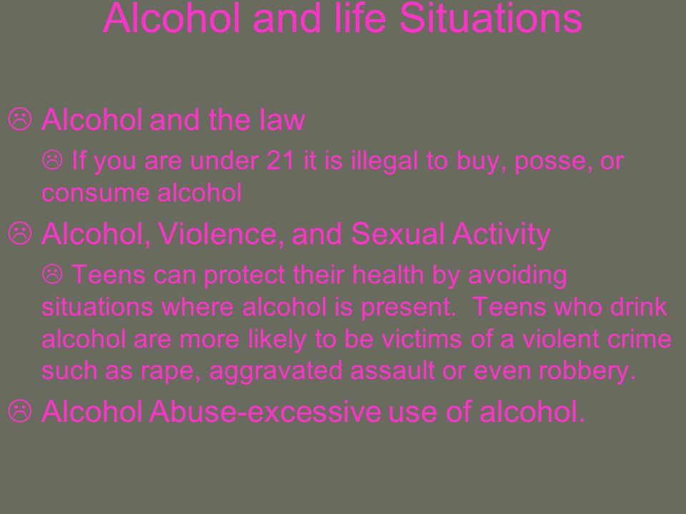 Alcohol and life Situations