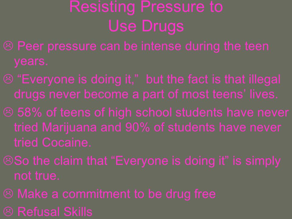 Resisting Pressure to Use Drugs