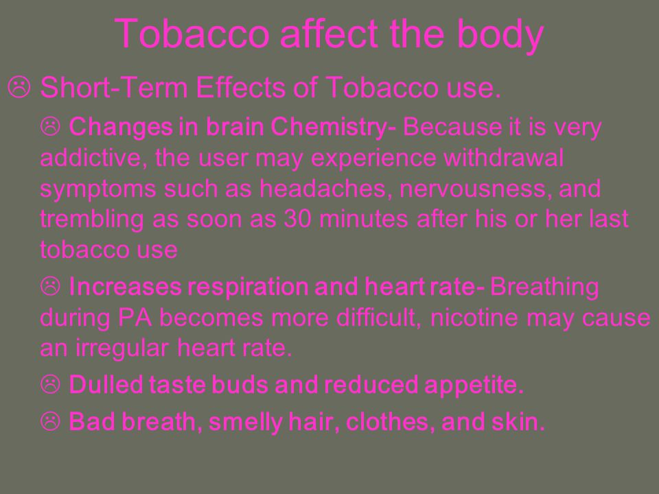 Tobacco affect the body