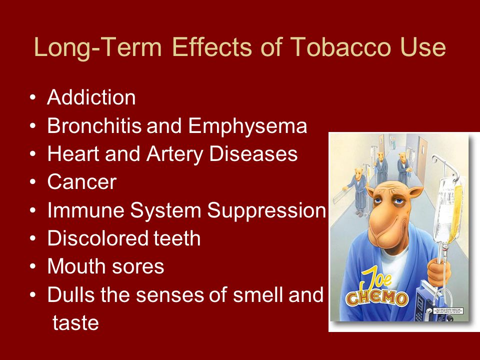 effects of tobacco use There are several ill-effects that can arise from prolonged tobacco use or addiction the detriment can affect several areas including personal health and societal economic costs here are some of the dangerous consequences of tobacco abuse.