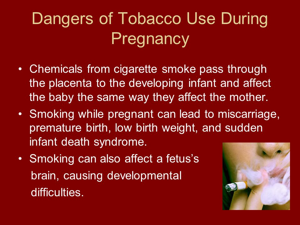 Dangers of Tobacco Use During Pregnancy