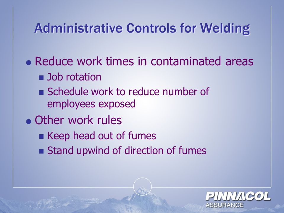 Administrative Controls for Welding