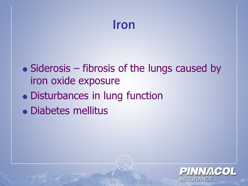 Iron Siderosis – fibrosis of the lungs caused by iron oxide exposure