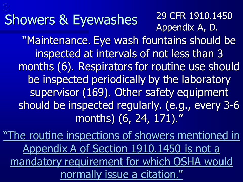 3 Showers & Eyewashes. 29 CFR 1910.1450. Appendix A, D.