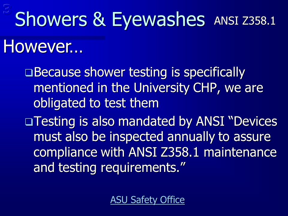 Showers & Eyewashes However… 3