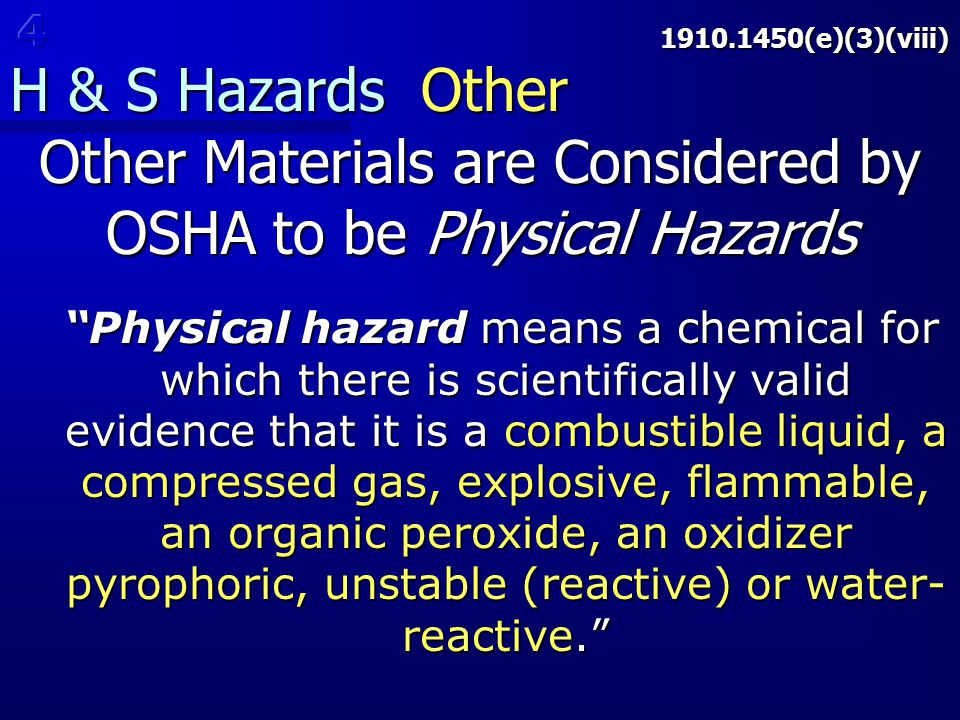 Other Materials are Considered by OSHA to be Physical Hazards