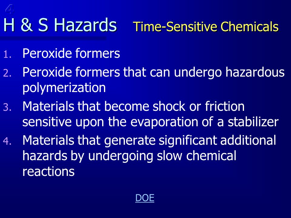 H & S Hazards Time-Sensitive Chemicals