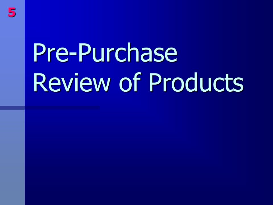 Pre-Purchase Review of Products