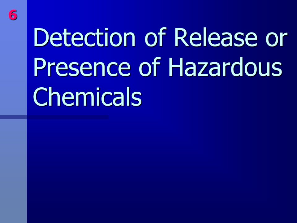 Detection of Release or Presence of Hazardous Chemicals