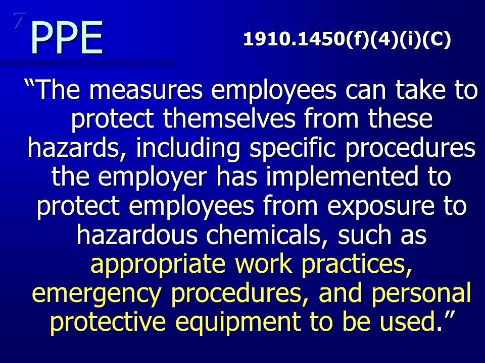 7 PPE. 1910.1450(f)(4)(i)(C)