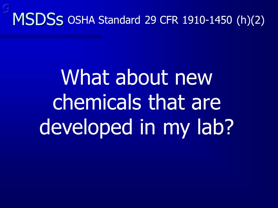 What about new chemicals that are developed in my lab