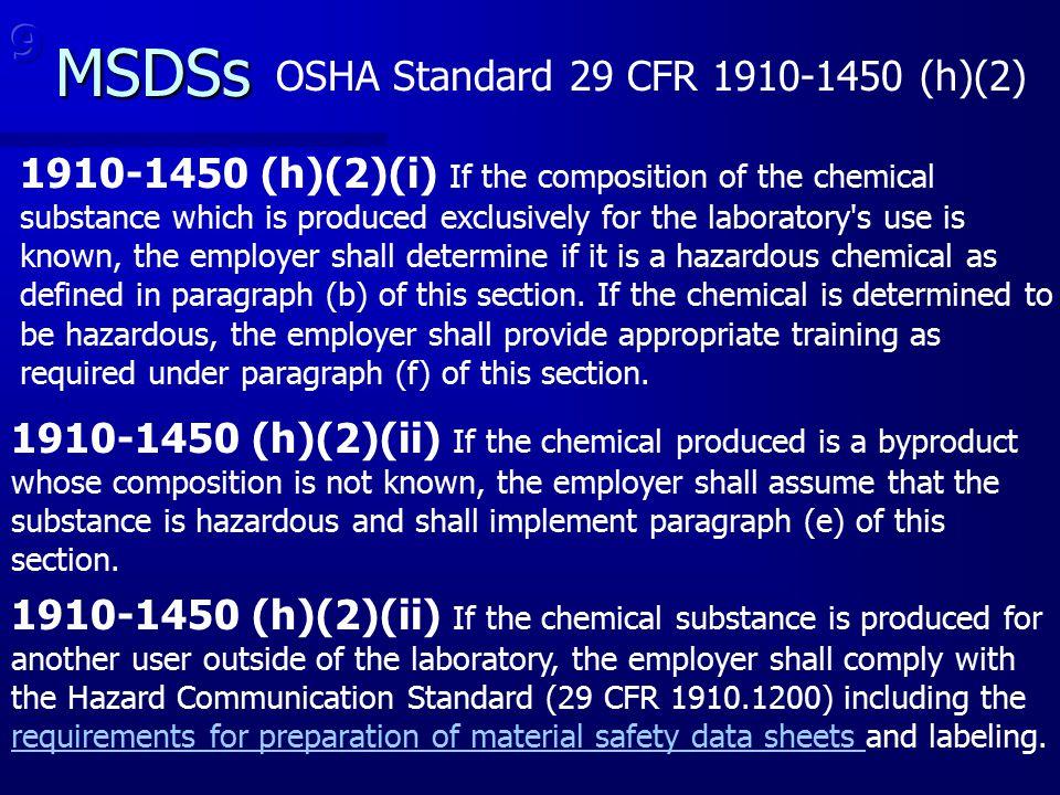 MSDSs 9 OSHA Standard 29 CFR 1910-1450 (h)(2)