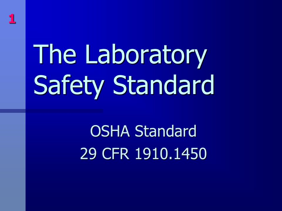 The Laboratory Safety Standard