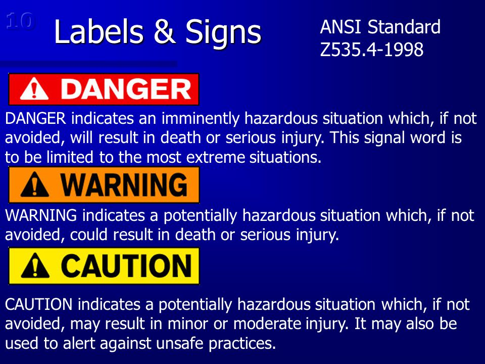 Labels & Signs 10 ANSI Standard Z535.4-1998