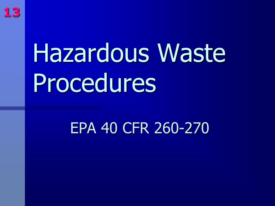 Hazardous Waste Procedures