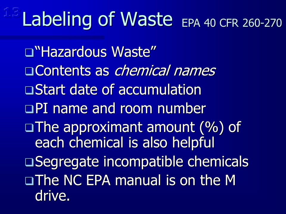 Labeling of Waste Hazardous Waste Contents as chemical names