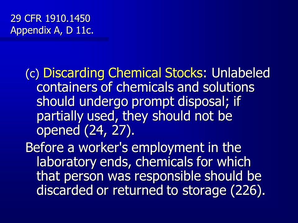 29 CFR 1910.1450 Appendix A, D 11c.