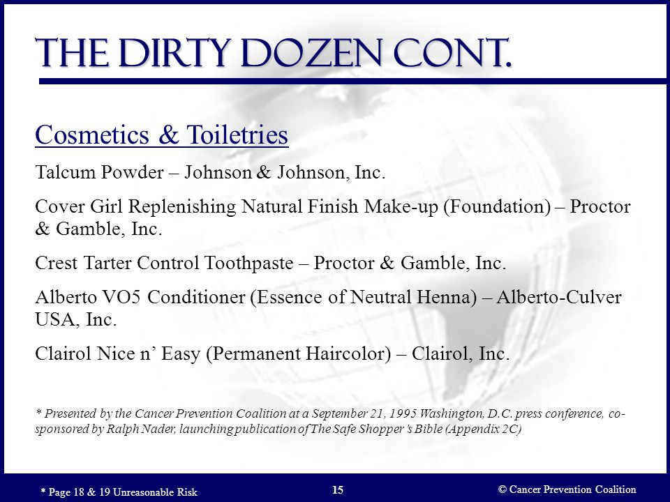 The Dirty Dozen Cont. Cosmetics & Toiletries
