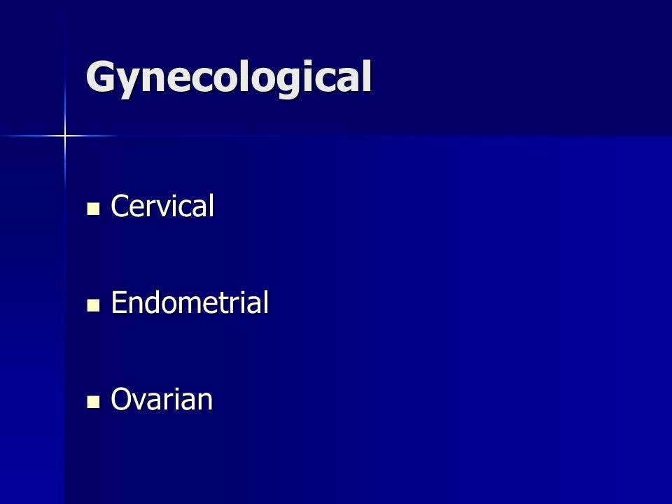 Gynecological Cervical Endometrial Ovarian