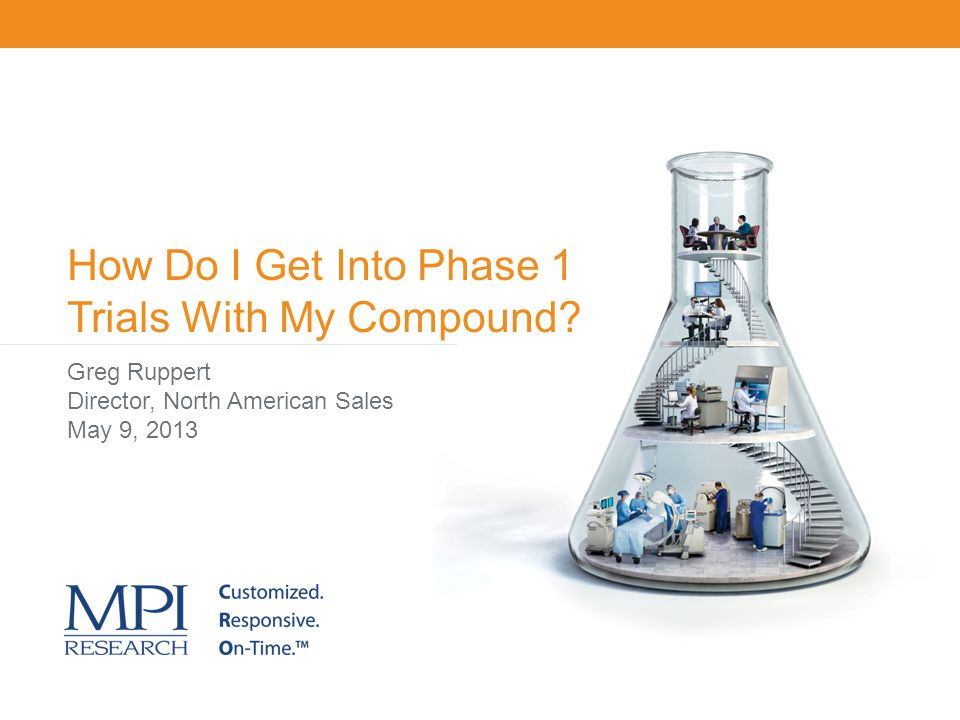 How Do I Get Into Phase 1 Trials With My Compound
