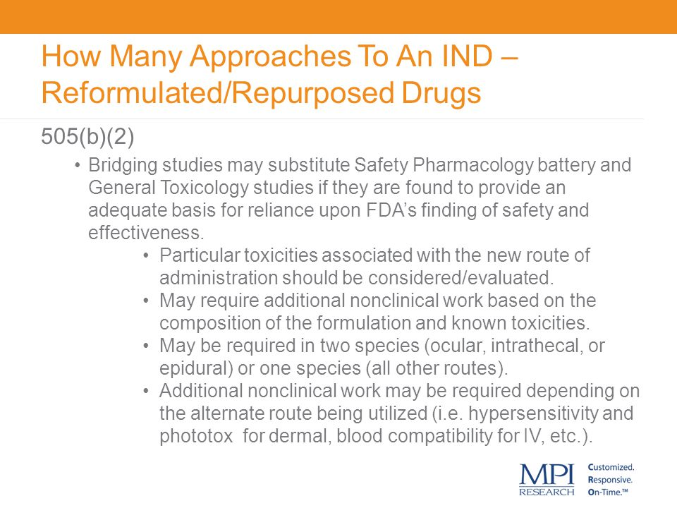 How Many Approaches To An IND – Reformulated/Repurposed Drugs