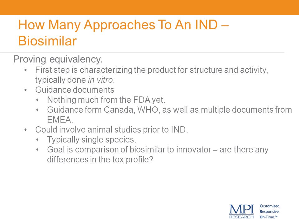 How Many Approaches To An IND – Biosimilar
