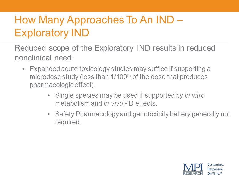 How Many Approaches To An IND – Exploratory IND