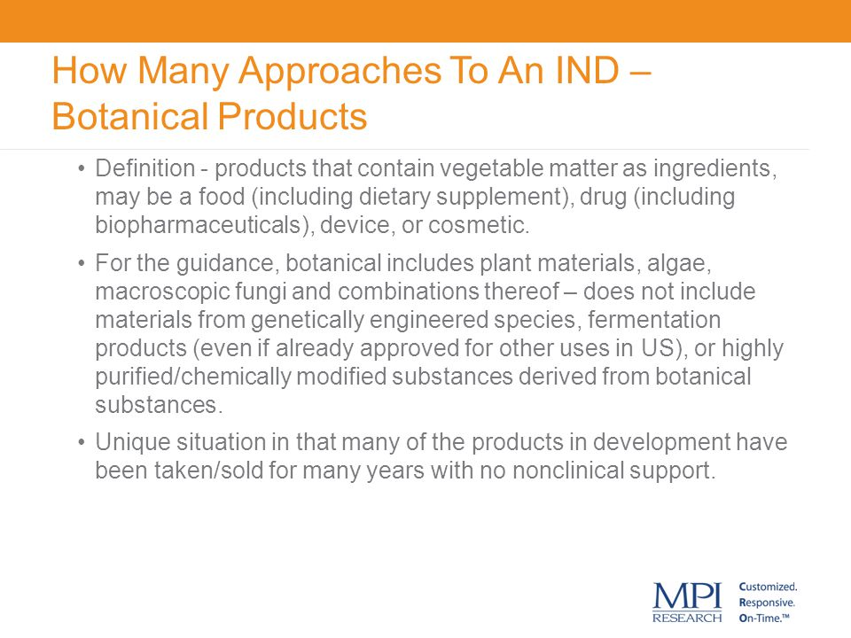 How Many Approaches To An IND – Botanical Products
