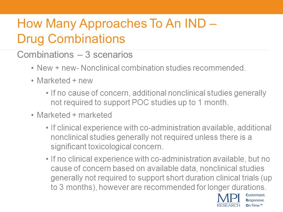 How Many Approaches To An IND – Drug Combinations