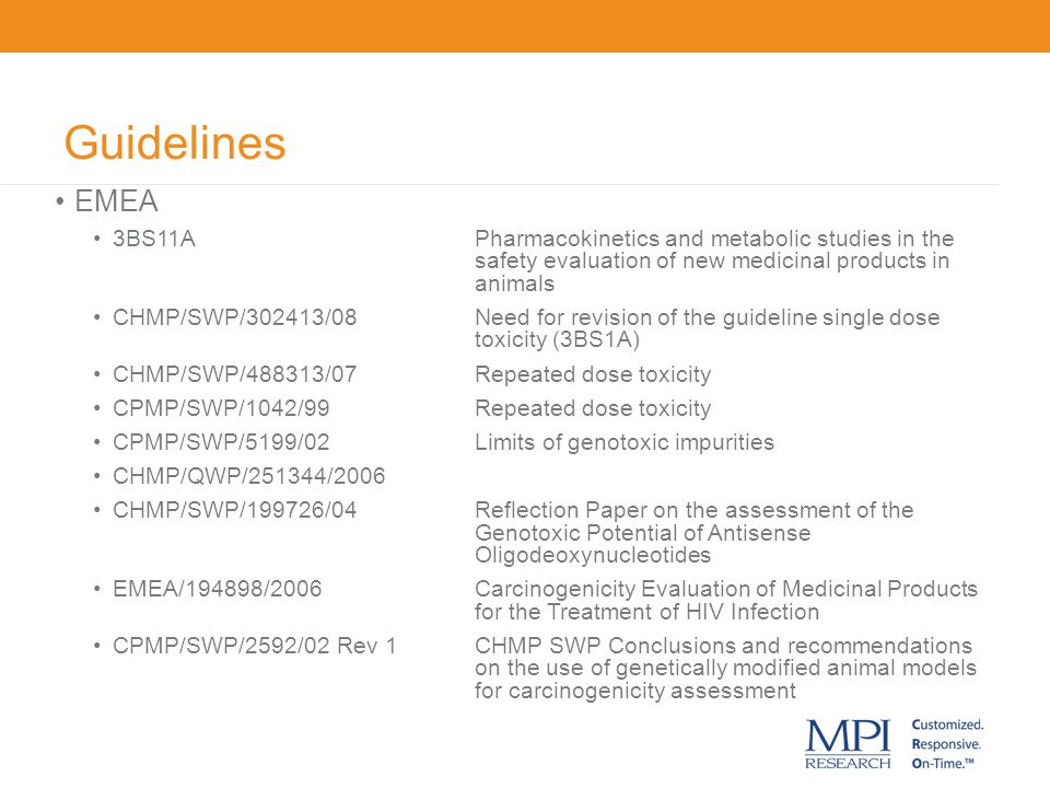 Guidelines EMEA. 3BS11A Pharmacokinetics and metabolic studies in the safety evaluation of new medicinal products in animals.
