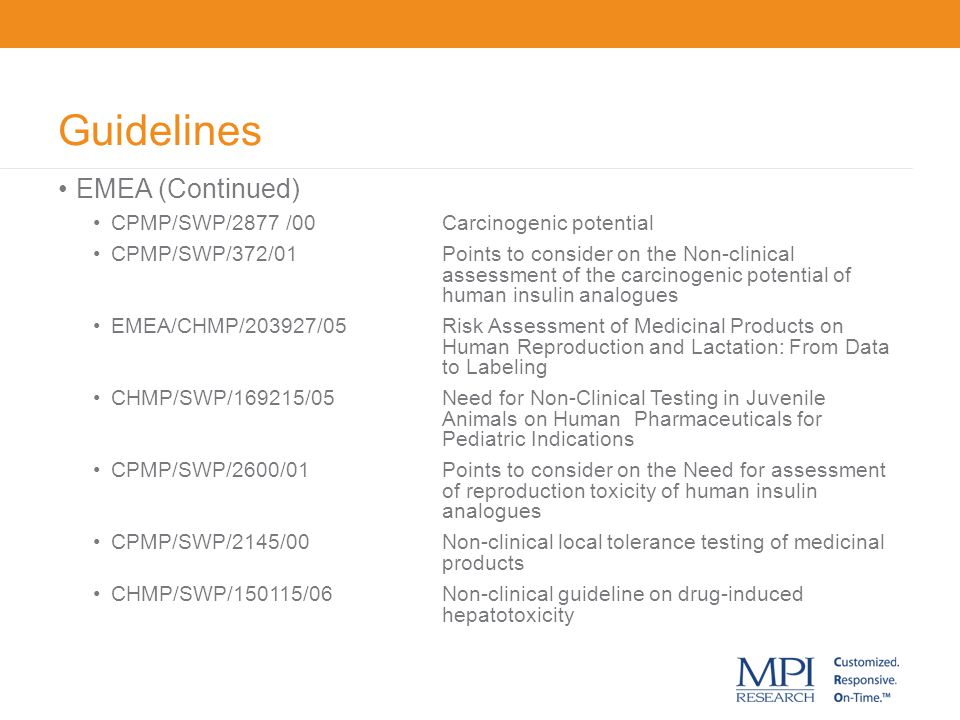 Guidelines EMEA (Continued) CPMP/SWP/2877 /00 Carcinogenic potential