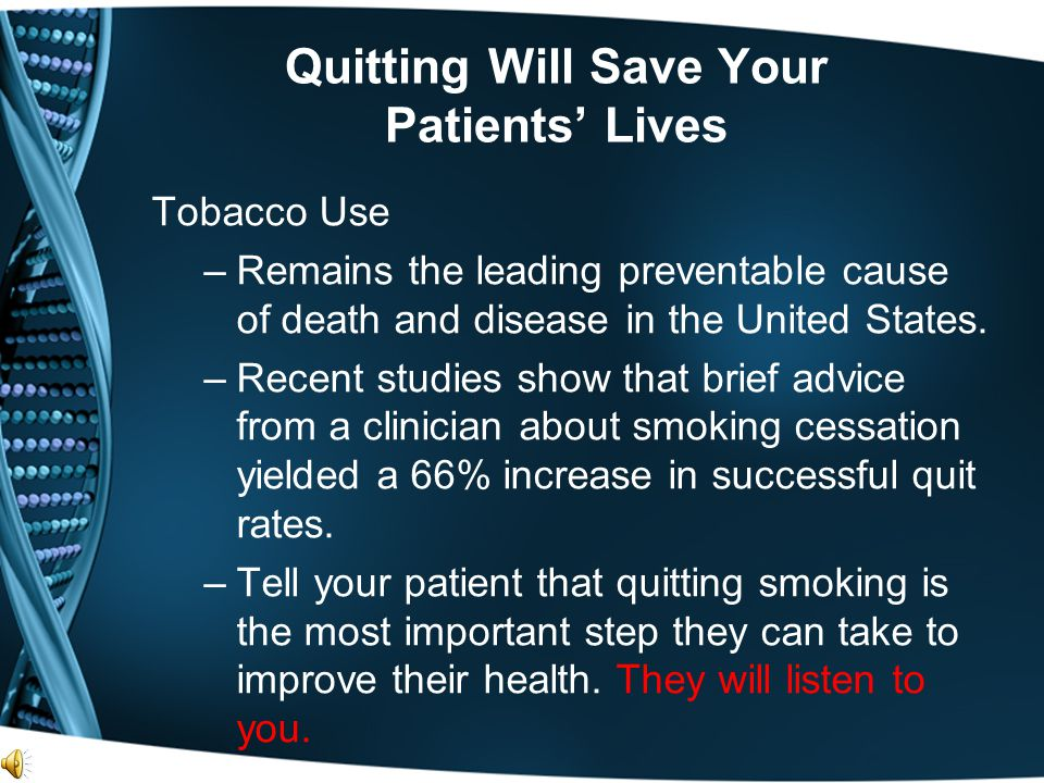 Quitting Will Save Your Patients' Lives